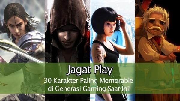 30 Karakter Paling Memorable di Generasi Gaming Saat Ini!