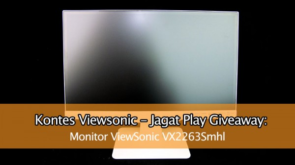 Kontes ViewSonic-JagatPlay Giveaway