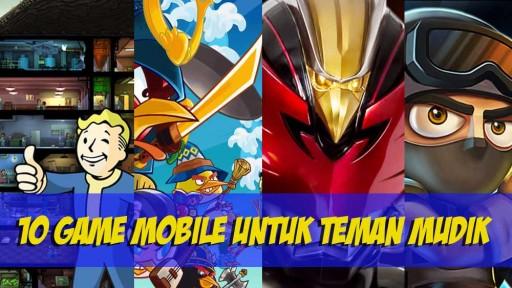 10-game-mobile-untuk-teman-mudik