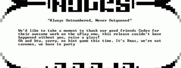 NFO terbaru CPY membuka kerjasama dengan tim peretas lain - CODEX untuk membobol game Denuvo dengan uPlay. Clue juga mengindikasikan Far Cry Primal sebagai target selanjutnya.