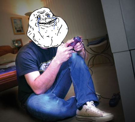 forever alone gamers