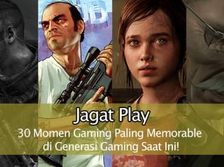 30 Momen Gaming Paling Memorable di Generasi Gaming Saat Ini