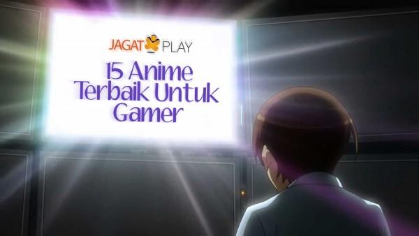15-Anime-yang-Cocok-Ditonton-oleh-Gamer