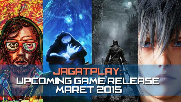 Upcoming-Game-Release-Maret-2015