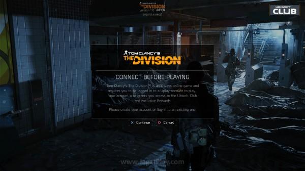 Ingat, The Division adalah sebuah game always-online.