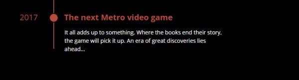 Halaman resmi untuk novel terbaru Metro mengkonfirmasikan seri game baru untuk 2017 mendatang.