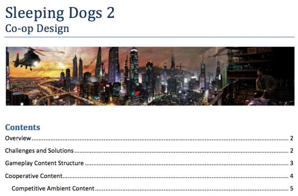 Dokumen internal yang bocor mengindikasikan bahwa di satu titik di tahun 2013 lalu, United Front Games sempat merencanakan Sleeping Dogs 2.