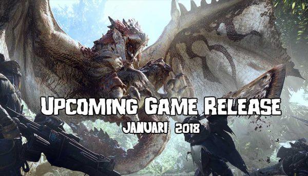 upcoming game release januari 2018
