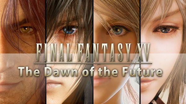 ffxv the dawn of the future artwork1