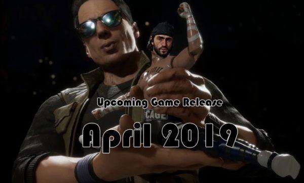 upcoming game april 20191