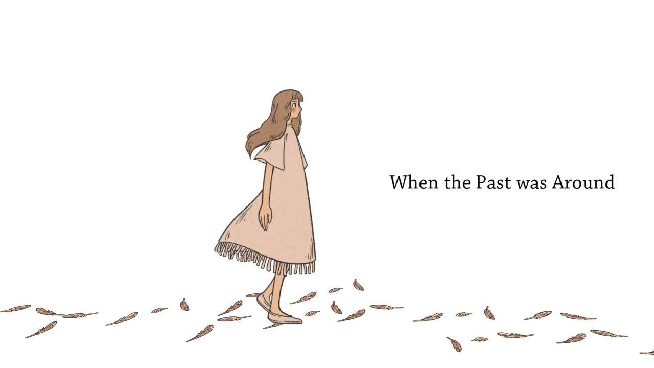 When the Past Was Around 2