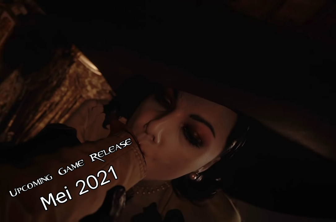 upcoming game release mei 2021